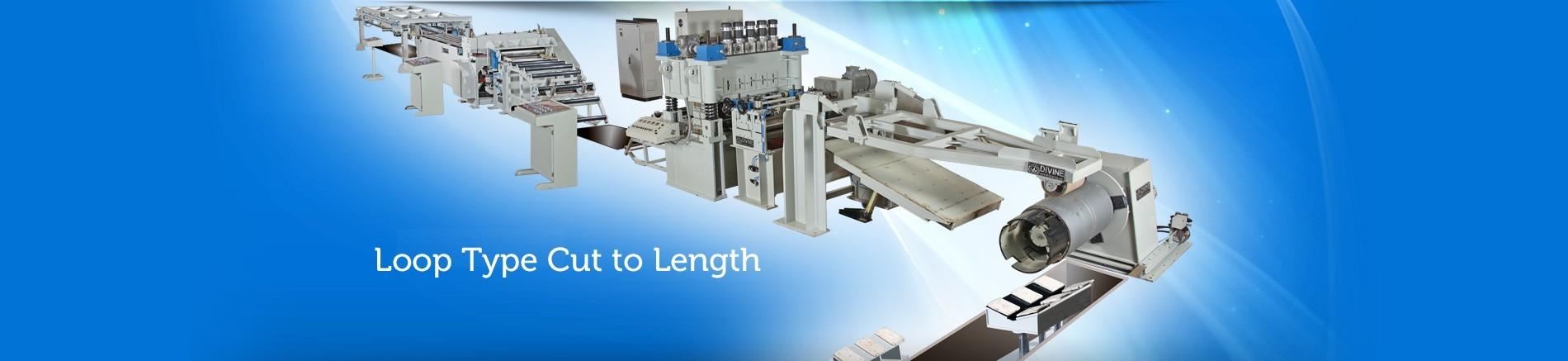 Loop Type Cut to Length